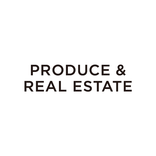 PRODUCE&REAL ESTATE