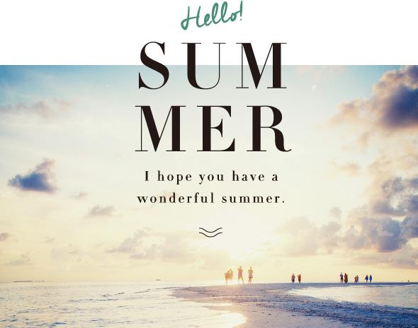 Hello!SUMMER デライトからの夏便り!